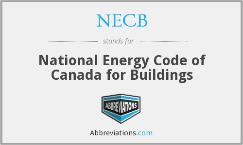 NECB - National Energy Code of Canada for Buildings