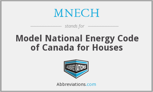 MNECH - Model National Energy Code of Canada for Houses
