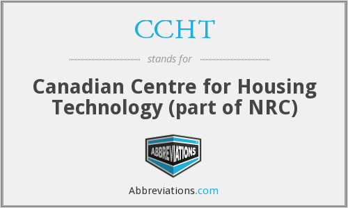 CCHT - Canadian Centre for Housing Technology (part of NRC)