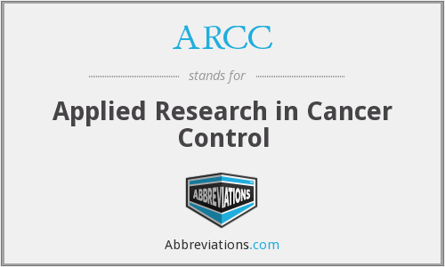 ARCC - Applied Research in Cancer Control