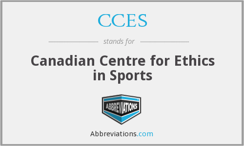 CCES - Canadian Centre for Ethics in Sports