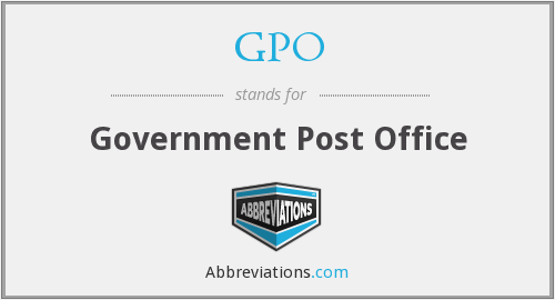 GPO - Government Post Office