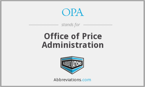 OPA - Office of Price Administration