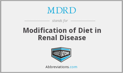 MDRD - Modification of Diet in Renal Disease