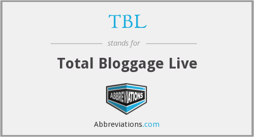 TBL - Total Bloggage Live