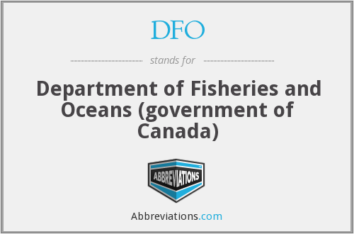 DFO - Department of Fisheries and Oceans (government of Canada)