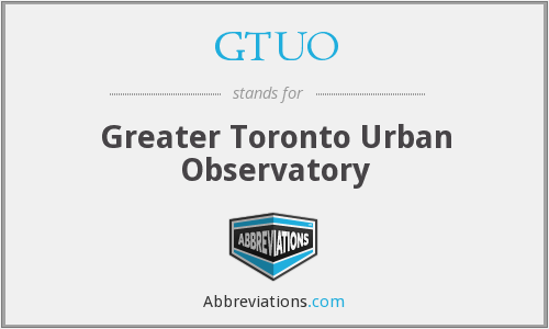 GTUO - Greater Toronto Urban Observatory