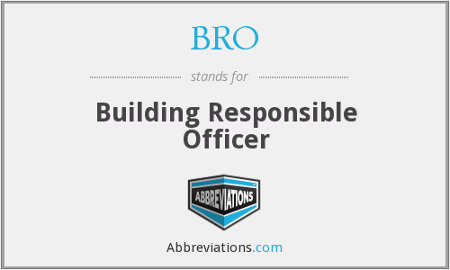 BRO - Building Responsible Officer
