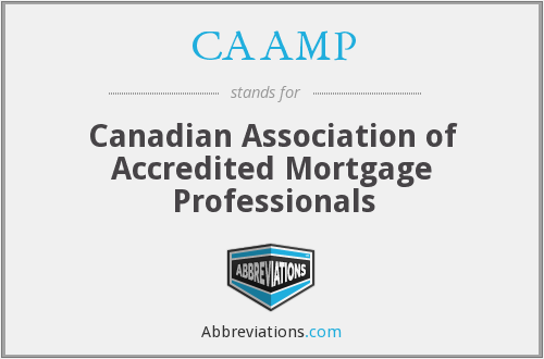 CAAMP - Canadian Association of Accredited Mortgage Professionals