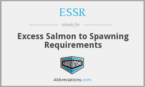 ESSR - Excess Salmon to Spawning Requirements
