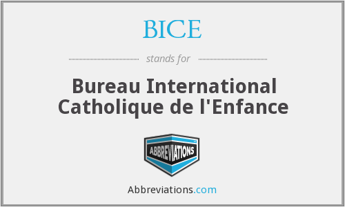 BICE - Bureau International Catholique de l'Enfance