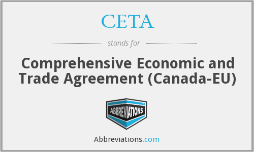 CETA - Comprehensive Economic and Trade Agreement (Canada-EU)