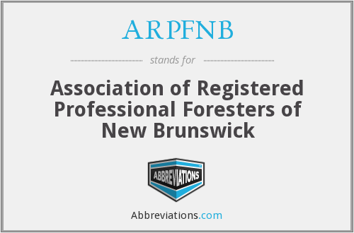 ARPFNB - Association of Registered Professional Foresters of New Brunswick