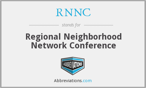 RNNC - Regional Neighborhood Network Conference