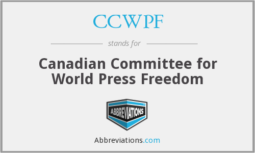 CCWPF - Canadian Committee for World Press Freedom