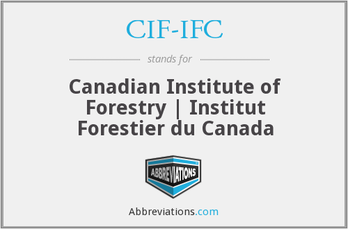 CIF-IFC - Canadian Institute of Forestry | Institut Forestier du Canada
