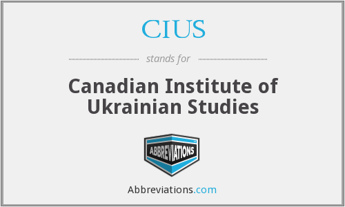 CIUS - Canadian Institute of Ukrainian Studies