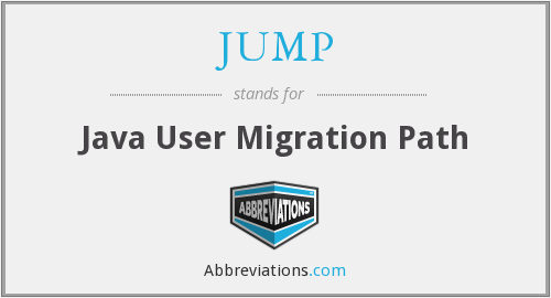 JUMP - Java User Migration Path