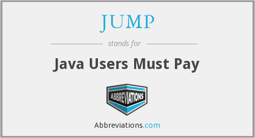JUMP - Java Users Must Pay