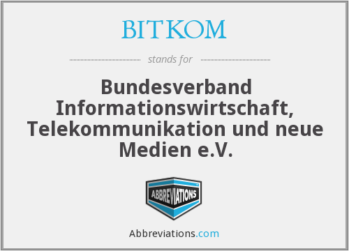What does BITKOM stand for?