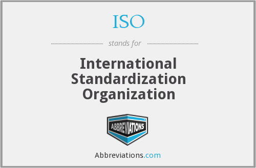 ISO - International Standardization Organization erroneously. Actually the word is Greek for