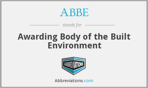 ABBE - Awarding Body of the Built Environment