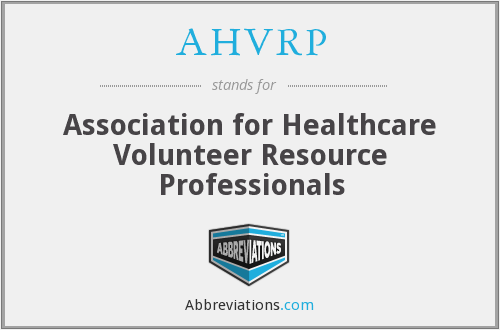AHVRP - Association for Healthcare Volunteer Resource Professionals