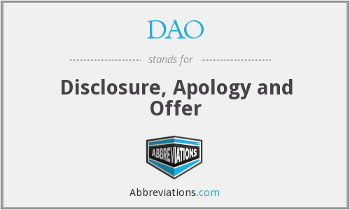 DAO - Disclosure, Apology and Offer