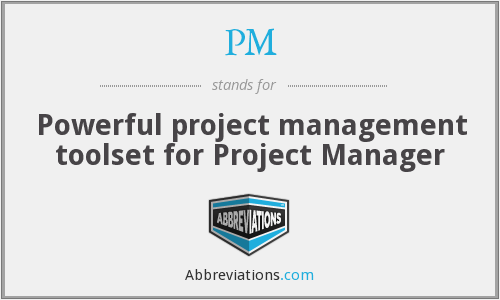 PM - Powerful project management toolset for Project Manager