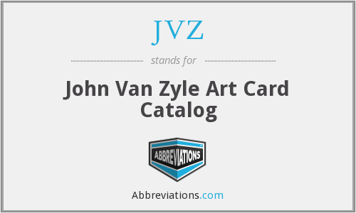 JVZ - John Van Zyle Art Card Catalog