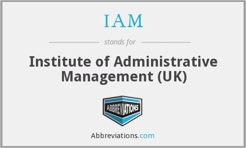 IAM - Institute of Administrative Management (UK)