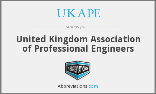 UKAPE - United Kingdom Association of Professional Engineers