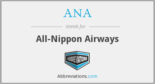 ANA - All-Nippon Airways