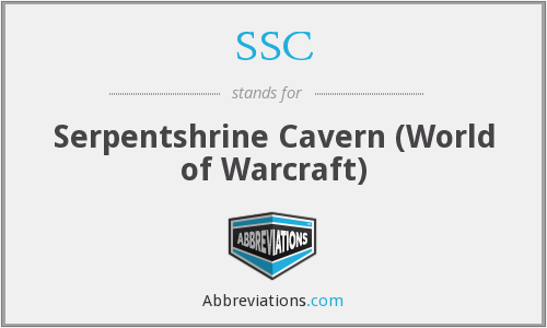 SSC - Serpentshrine Cavern (World of Warcraft)