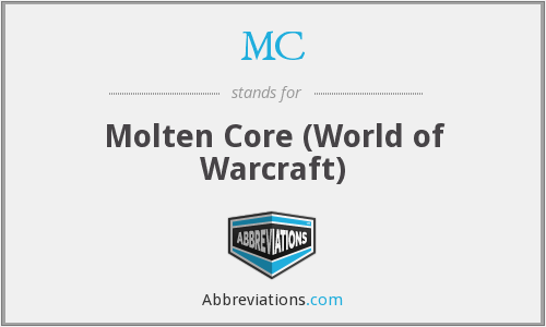 MC - Molten Core (World of Warcraft)