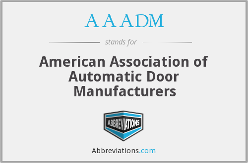 AAADM - American Association of Automatic Door Manufacturers