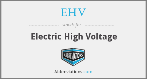 What does EHV stand for?