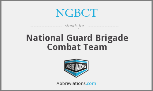 NGBCT - National Guard Brigade Combat Team