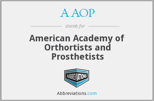 AAOP - American Academy of Orthortists and Prosthetists