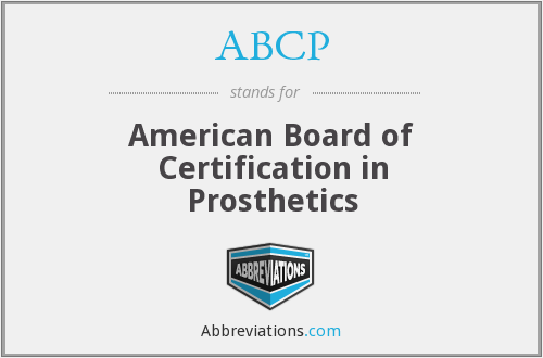 ABCP - American Board of Certification in Prosthetics