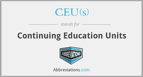 CEU(s) - Continuing Education Units