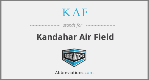 KAF - Kandahar Air Field