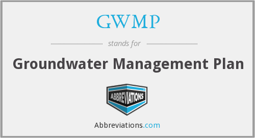 GWMP - Groundwater Management Plan