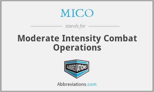 MICO - Moderate Intensity Combat Operations