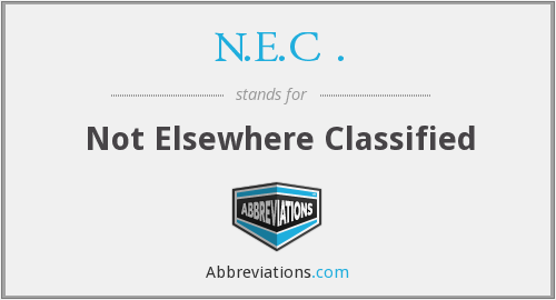 n.e.c . - not elsewhere classified