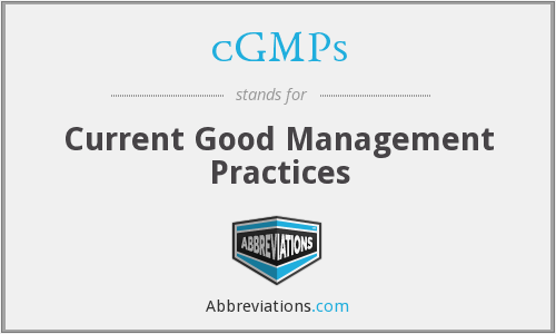 cGMPs - Current Good Management Practices
