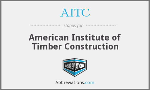 AITC - American Institute of Timber Construction