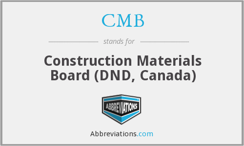 CMB - Construction Materials Board (DND, Canada)