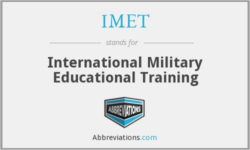 IMET - International Military Educational Training