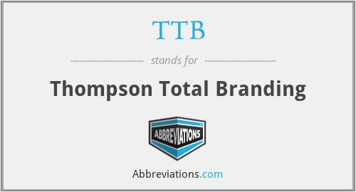 TTB - Thompson Total Branding